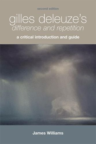 Gilles Deleuze's  Difference and Repetition: A Critical Introduction and Guide