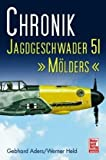 img - for Chronik - Jagdgeschwader 51 M lders book / textbook / text book