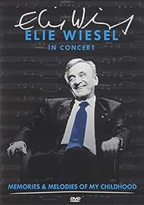 Elie Wiesel in Concert: Memories & Melodies of My