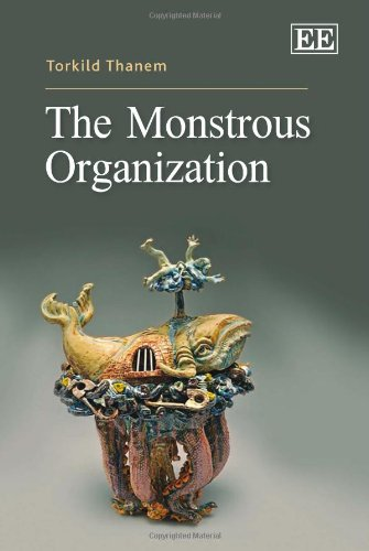 The Monstrous Organization