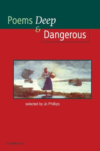 Poems - Deep and Dangerous (Cambridge School Anthologies)