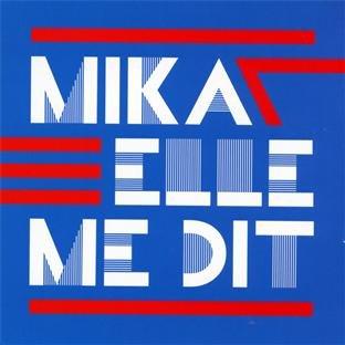 MIKA - Elle Me Dit - Zortam Music