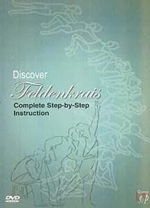 Discover Feldenkrais - Step By Step Instruction [DVD]