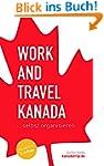 Work and Travel Kanada selbst organis...