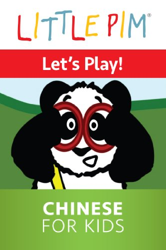 Little Pim: Let's Play - Chinese For Kids