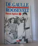 img - for De Gaulle et Roosevelt: La France libre aux Etats-Unis (Collection Espoir) (French Edition) book / textbook / text book
