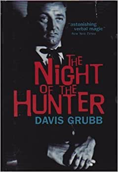 an analysis of the night of the hunter by davis grubb Flocco tori flocco dr j april 29, 2014 analysis of night of the hunter night of the hunter by davis grubb portrays the story of a murderous ex-convict and his.
