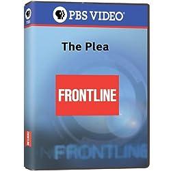 Frontline: The Plea