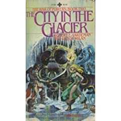 City in the Glacier (War of Powers, Book 2) by Robert E. Vardeman and Victor Milan