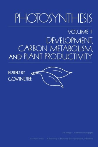 Photosynthesis, Volume II: Development, Carbon Metabolism, and Plant Productivity