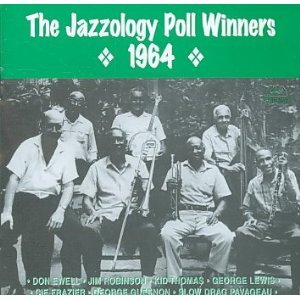 Jazzology Poll Winners 1964 LP by TPT;GEORGE LEWIS,CLT;JIM ROBINSON,TBN;DON EWELL,PNO;GEORGE GUESNON,BJO;SLOW DRAG PAVAGEAU,SBS;CIE FRAZIER,DMS. KID THOMAS
