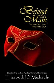 Behind the Mask (Horstberg Saga Volume 1)
