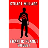 "Frantic Planet: Volume Ivon ""Stuart Millard"""