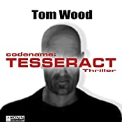 Codename Tesseract (Tesseract 1) | Tom Wood