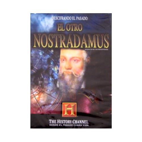 EL OTRO NOSTRADAMUS (DECODING THE PAST: THE OTHER NOSTRADAMUS) History