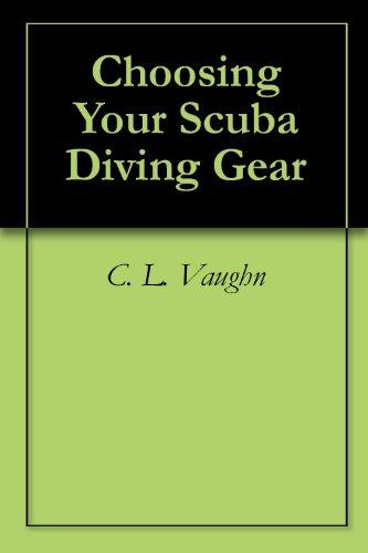 Choosing Your Scuba Diving Gear