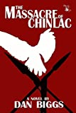 The Massacre of Chinlac