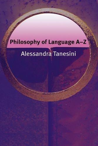 Philosophy of Language A-Z (Philosophy A-Z)
