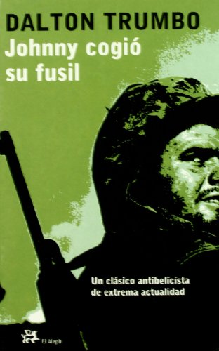 Johnny Cogió Su Fusil descarga pdf epub mobi fb2