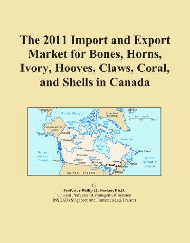 the-2011-import-and-export-market-for-bones-horns-ivory-hooves-claws-coral-and-shells-in-canada