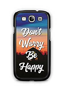 YuBingo Don't Worry. Be Happy Designer Mobile Case Back Cover for Samsung Galaxy S3