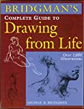 Bridgman's Complete Guide to Drawing From Life (1402702841) by George B. Bridgman