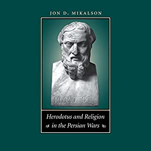Herodotus and Religion in the Persian Wars Audiobook
