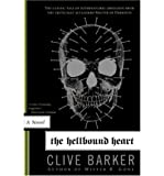 Clive Barker The Hellbound Heart[ THE HELLBOUND HEART ] By Barker, Clive ( Author )Oct-02-2007 Paperback