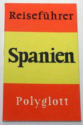 Spanien. (Das Festland). Polyglott Reiseführer.