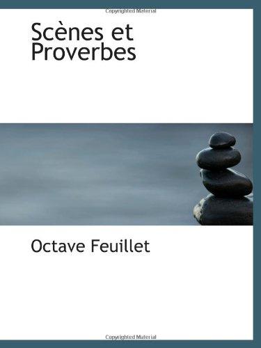 Scènes Et Proverbes (French Edition)