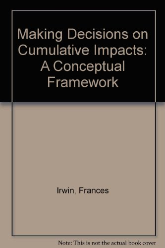 making-decisions-on-cumulative-impacts-a-conceptual-framework