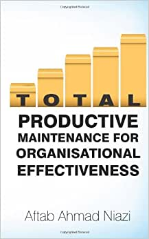 Total Productive Maintenance For Organisational Effectiveness