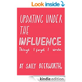 Updating Under the Influence (Sally Beerworth e Books Book 1)