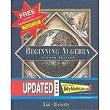 MyMathLab (Supplement to Beginning Algebra) (020174967X) by Lial, Margaret L.