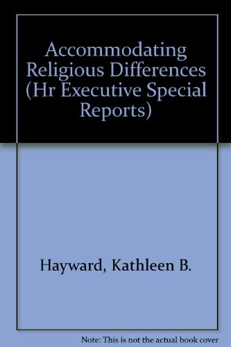 Accommodating Religious Differences (Hr Executive Special Reports) PDF