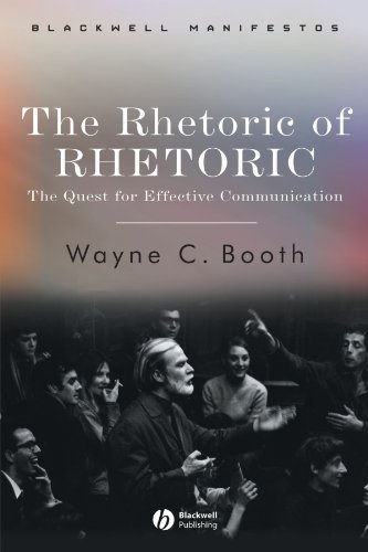 an analysis of the revival of rhetoric by professor wayne c booth Wayne c booth, one of the second-generation chicago critics, applied the group's principles to fiction in the rhetoric of fiction (1961) and expanded its theories in later works, moving from poetics to rhetoric.