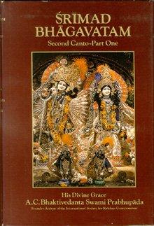 Srimad Bhagavatam: Second Canto, 1, A. C. Bhaktivedanta Swami Prabhupada, International Society for Krishna Consci