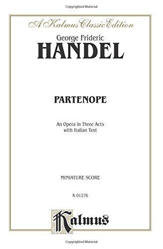 Partenope (1730): Miniature Score (Italian Language Edition), Miniature Score (Kalmus Edition)