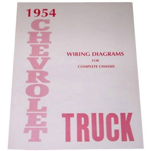 1954 Chevrolet Truck & Pickup Complete 10 Page Set Of Factory Electrical Wiring Diagrams & Schematics Guide - Chevy 54