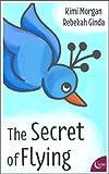 The Secret of Flying
