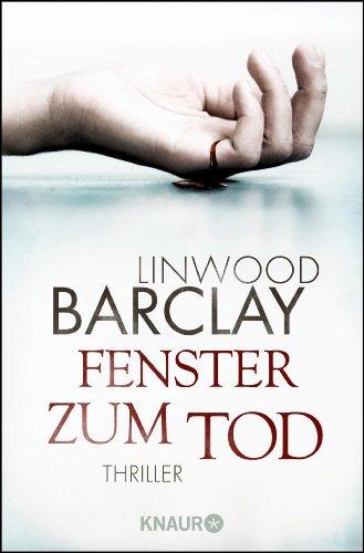 Buchseite und Rezensionen zu 'Fenster zum Tod: Thriller' von Linwood Barclay