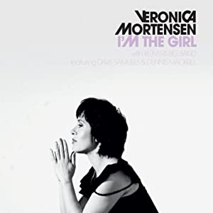 Veronica Mortensen -  I`m the girl