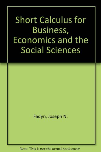 A Brief Calculus for Business, Economics, Social and Life Sciences