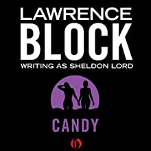 Candy (       UNABRIDGED) by Lawrence Block Narrated by Gary Telles