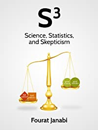 (FREE on 11/13) S3: Science, Statistics And Skepticism by Fourat Janabi - http://eBooksHabit.com