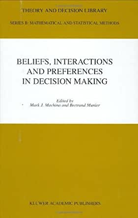 Decision theory preferences