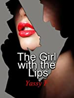 The Girl With the Lips (The story of Sienna Lawson Book 1)