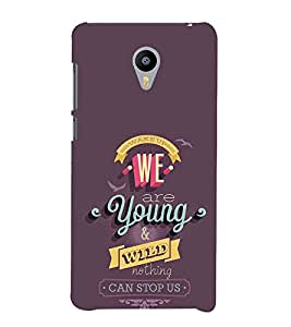 EPICCASE we are young Mobile Back Case Cover For Meizu M2 (Designer Case)