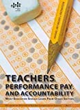 img - for Teachers, Performance Pay, and Accountability: What Education Should Learn from Other Sectors (Epi Series on Alternative Teacher Compensation Systems) book / textbook / text book