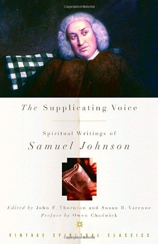 The Supplicating Voice: The Spiritual Writings of Samuel Johnson